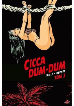 Cicca Dum-Dum T.2