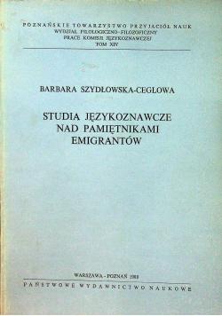Studia językoznawcze nad pamiętnikami emigrantów