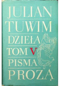 Tuwim Dzieła Tom V Pisma Prozą