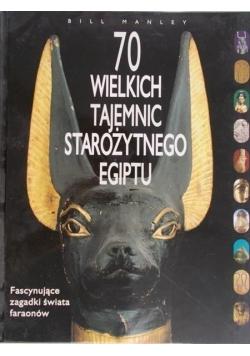 70 wielkich tajemnic starożytnego Egiptu