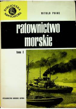 Ratownictwo Morskie Tom I