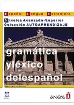 Gramatica Y Lexico Del Espanol
