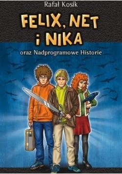 Felix Net i Nika oraz Nadprogramowe Historie