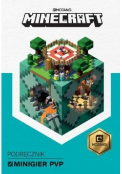 Minecraft. Podręcznik minigier PvP
