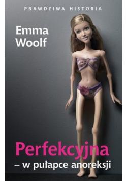 Perfekcyjna w pułapce anoreksji