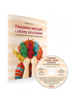 Pokazywane wierszyki i zabawy paluszkowe + CD
