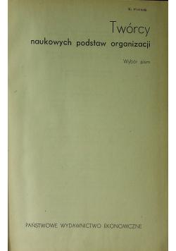 Twórcy naukowych podstaw organizacji