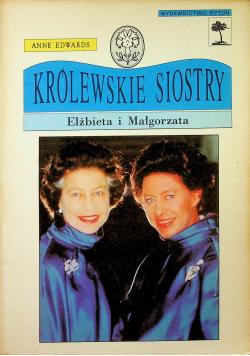 Królewskie siostry  Elżbieta i Małgorzata