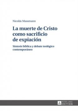 La muerte de Cristo como sacrificio de expiacion