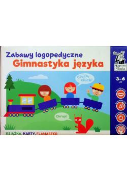 Zabawy logopedyczne Gimnastyka języka
