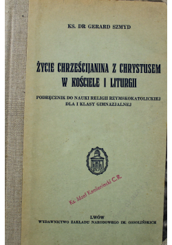Życie chrześcijanina z Chrystusem w Kościele i Liturgii 1937 r