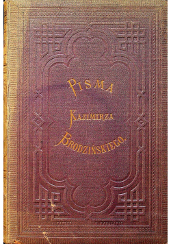 Pisma Kazimierza Brodzińskiego Tom VII 1874 r