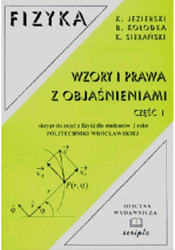 Fizyka Wzory i prawa z objaśnieniami Część I