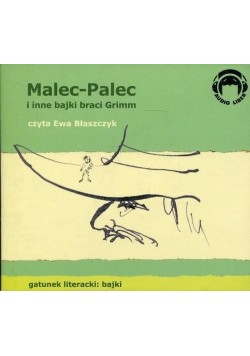 Malec-Palec i inne bajki braci Grimm