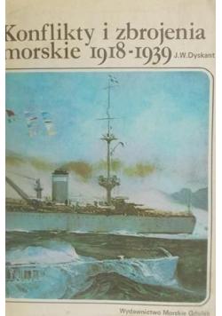 Konflikty i zbrojenia morskie 1918 1939