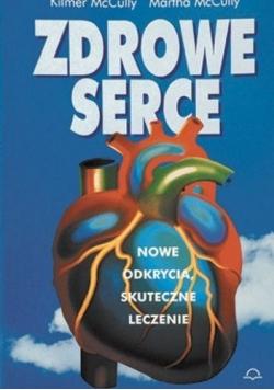 Zdrowe Serce nowe odkrycia skuteczne leczenie