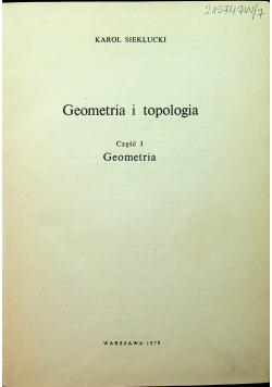 Geometria i topologia Część I Geometria