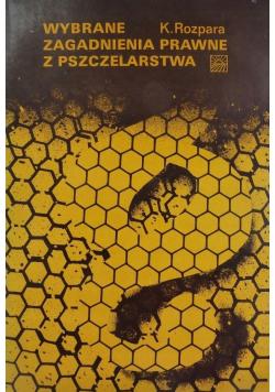 Wybrane zagadnienia prawne z pszczelarstwa