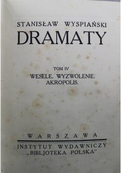 Dramaty Tom IV Wesele Wyzwolenie Akropolis 1927 r.