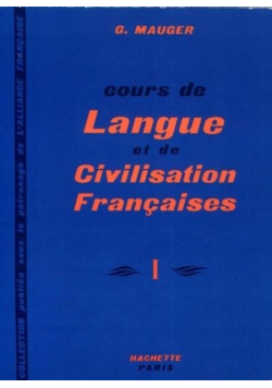 Cours de Langue et de Civilisation Francaises I