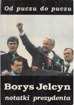 Jelcyn Borys notatki prezydenta