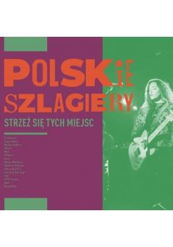 Polskie szlagiery: Strzeż się tych miejsc CD