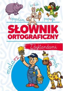 Słownik ortograficzny z dyktandami