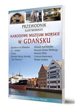 Przewodnik il. Narodowe Muzeum Morskie w Gdańsku