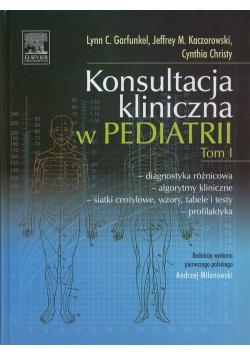 Konsultacja kliniczna w pediatrii Tom 1