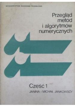 Przegląd metod i algorytmów numerycznych Część 1
