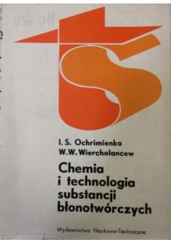 Chemia i technologia substancji błonotwórczych