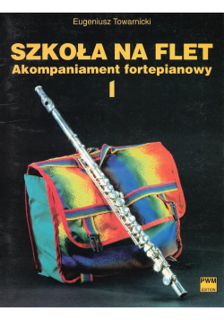 Szkoła na flet. akompaniament fortepianowy 1