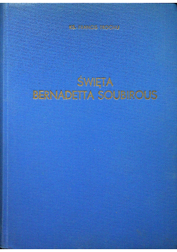 Święta Bernadetta Soubirous