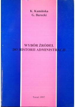 Wybór źródeł do historii administracji