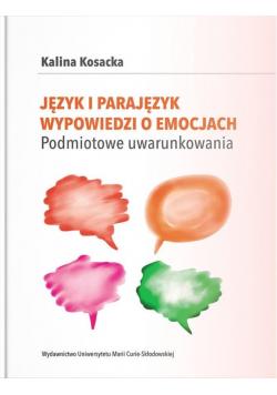 Język i parajęzyk wypowiedzi o emocjach