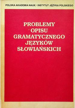 Problemy opisu grasmatycznego języków słowiańskich