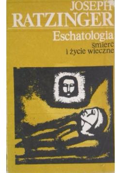Eschatologia śmierć i życie wieczne