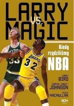 Larry vs Magic Kiedy rządziliśmy NBA