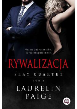 Slay Quartet T.1 Rywalizacja