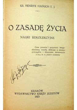 O zasadę życia Nauki rekolekcyjne 1923r