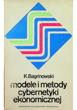 Modele i metody cybernetyki ekonomicznej
