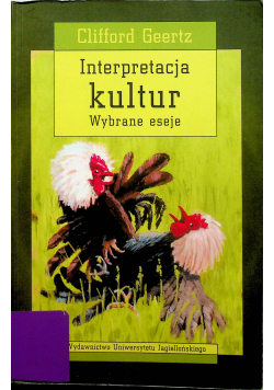 Interpretacja kultur Wybrane eseje