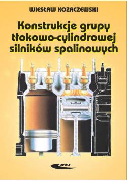 Konstrukcja grupy tłokowo cylindrowej silników spalinowych