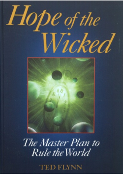 Hope of the Wicked The Master Plan to Rule the World