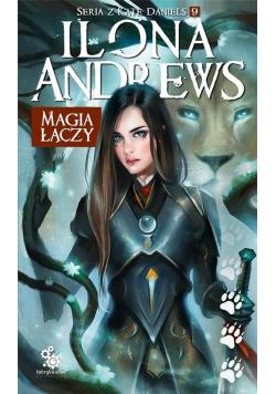 Seria z Kate Daniels. T.9 Magia łączy
