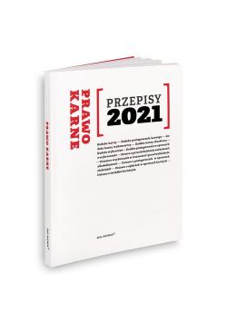 Prawo karne Przepisy 2021