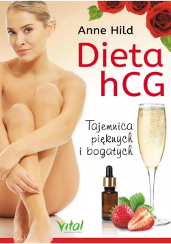 Dieta hCG. Tajemnica pięknych i bogatych