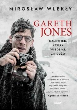 Gareth Jones Człowiek który wiedział za dużo