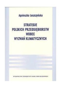 Strategie polskich przedsiębiorstw wobec wyzwań..