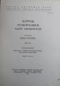 Słownik staropolskich nazw osobowych Tom VII Suplement zeszyt II